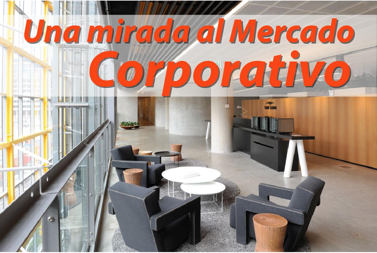 Una mirada al mercado Corporativo