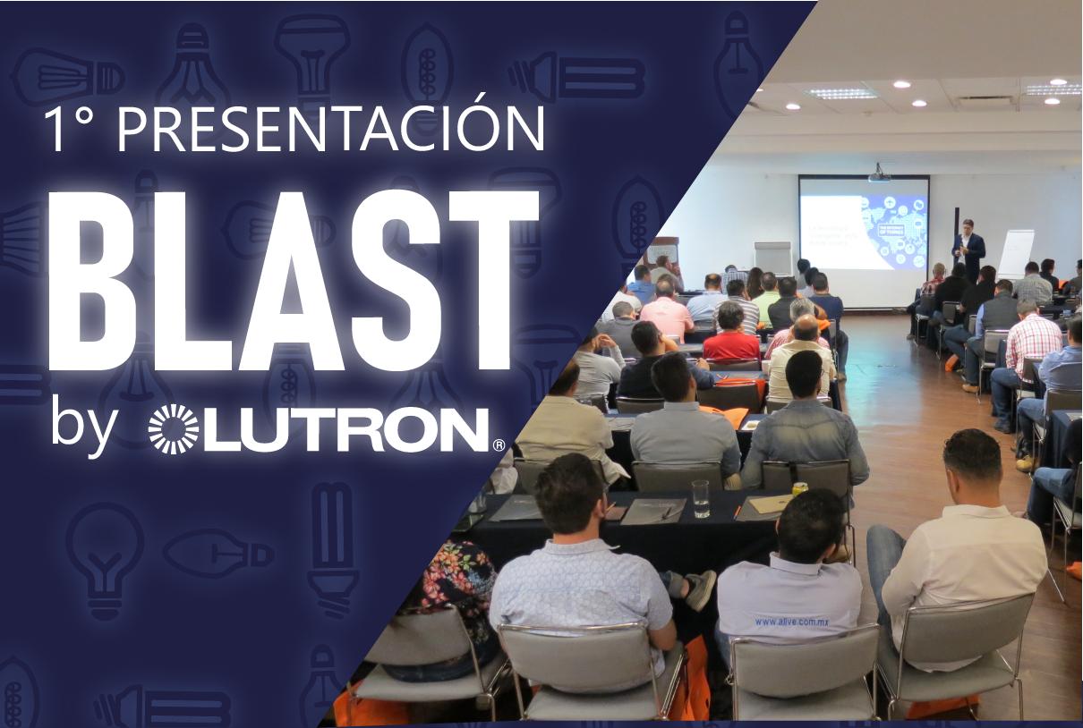 1° Presentación BLAST by LUTRON